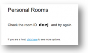 "Screenshot of error message ""Check the room ID doej and try again."""